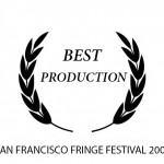 award icon SAN FRAN FRINGE BEST PROD